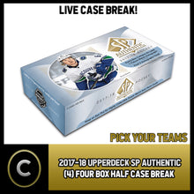 Load image into Gallery viewer, 2017-18 UD SP AUTHENTIC FOUR (4) BOX 1/2 CASE BREAK #H170 - PICK YOUR TEAM -