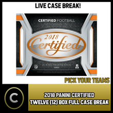 Load image into Gallery viewer, 2018 PANINI CERTIFIED FOOTBALL 12 BOX FULL CASE BREAK #F561 - PICK YOUR TEAM