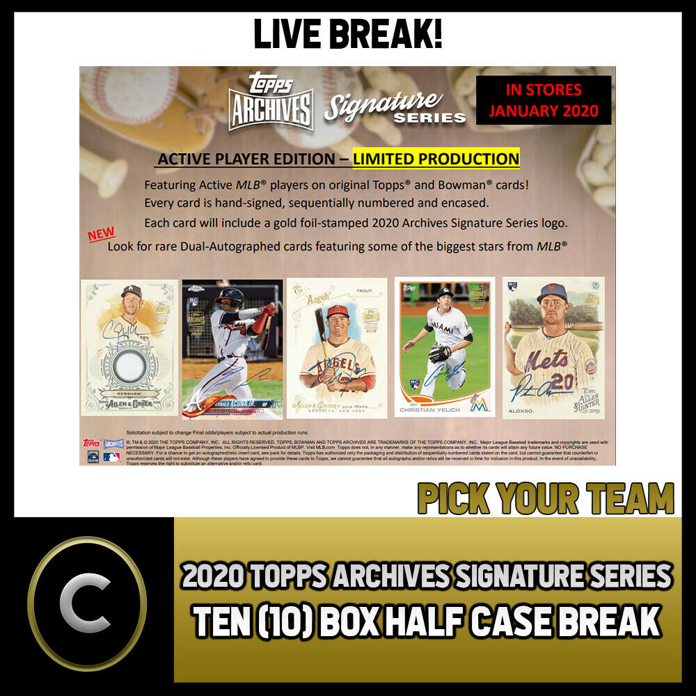 2020 TOPPS ARCHIVES SIGNATURE 10 BOX (HALF CASE) BREAK #A692 - PICK YOUR TEAM