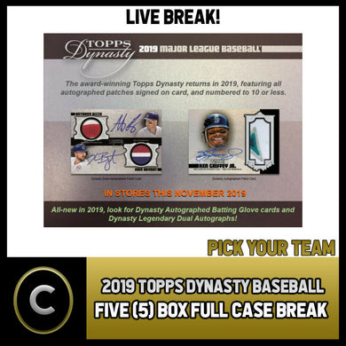 2019 TOPPS DYNASTY BASEBALL 5 BOX (FULL CASE) BREAK #A957 - PICK YOUR TEAM