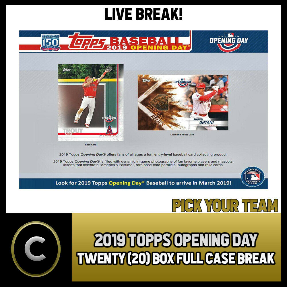 2019 TOPPS OPENING DAY BASEBALL 20 BOX (FULL CASE) BREAK #A309 - PICK YOUR TEAM