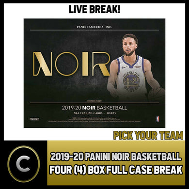 2019-20 PANINI NOIR BASKETBALL 4 BOX (FULL CASE) BREAK #B378 - PICK YOUR TEAM