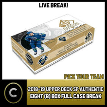 Load image into Gallery viewer, 2018-19 UPPER DECK SP AUTHENTIC 8 BOX (FULL CASE) BREAK #H1053 - PICK YOUR TEAM