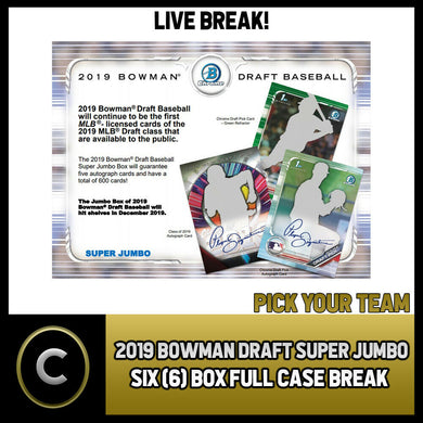 2019 BOWMAN DRAFT SUPER JUMBO 6 BOX (FULL CASE) BREAK #A570 - PICK YOUR TEAM