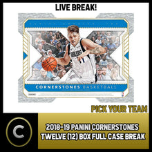 Load image into Gallery viewer, 2018-19 PANINI CORNERSTONES BASKETBALL 12 BOX CASE BREAK #B359 - PICK YOUR TEAM