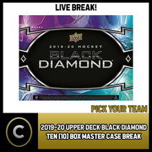 Load image into Gallery viewer, 2019-20 UPPER DECK BLACK DIAMOND 10 BOX MASTER CASE BREAK #H890 - PICK YOUR TEAM