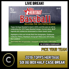 Load image into Gallery viewer, 2019 TOPPS HERITAGE BASEBALL - 6 BOX (HALF CASE) BREAK #A750 - PICK YOUR TEAM