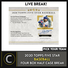 Load image into Gallery viewer, 2020 TOPPS 5 STAR BASEBALL 4 BOX (HALF CASE) BREAK #A930 - PICK YOUR TEAM