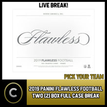 Load image into Gallery viewer, 2019 PANINI FLAWLESS FOOTBALL 2 BOX (FULL CASE) BREAK #F434 - PICK YOUR TEAM