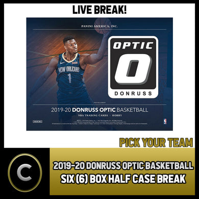 2019-20 DONRUSS OPTIC BASKETBALL 6 BOX (HALF CASE) BREAK #B312 - PICK YOUR TEAM