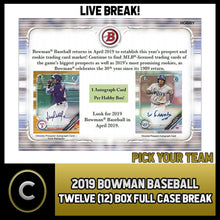 Load image into Gallery viewer, 2019 BOWMAN BASEBALL 12 BOX (FULL CASE) BREAK #A212 - PICK YOUR TEAM