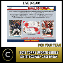 Load image into Gallery viewer, 2019 TOPPS UPDATE SERIES BASEBALL 6 BOX HALF CASE BREAK #A464 - PICK YOUR TEAM