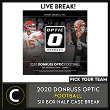 Load image into Gallery viewer, 2020 PANINI DONRUSS OPTIC FOOTBALL 6 BOX HALF CASE BREAK #F627 - PICK YOUR TEAM