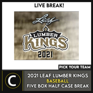 2021 LEAF LUMBER KINGS BASEBALL 5 BOX (HALF CASE) BREAK #A1051 - PICK YOUR TEAM