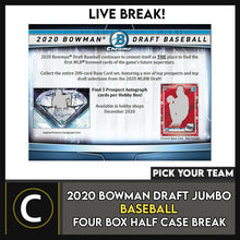 Load image into Gallery viewer, 2020 BOWMAN DRAFT JUMBO BASEBALL 4 BOX (HALF CASE) BREAK #A1041 - PICK YOUR TEAM