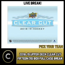 Load image into Gallery viewer, 2018-19 UPPER DECK CLEAR CUT 15 BOX (FULL CASE) BREAK #H914 - PICK YOUR TEAM