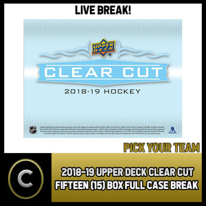 2018-19 UPPER DECK CLEAR CUT 15 BOX (FULL CASE) BREAK #H914 - PICK YOUR TEAM