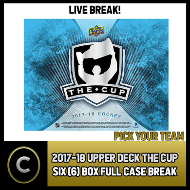 2017-18 UPPER DECK THE CUP 6 BOX FULL CASE BREAK #H839 - PICK YOUR TEAM -