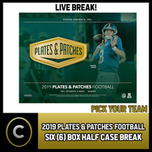 Load image into Gallery viewer, 2019 PANINI PLATES & PATCHES NFL 6 BOX (HALF CASE) BREAK #F457 - PICK YOUR TEAM