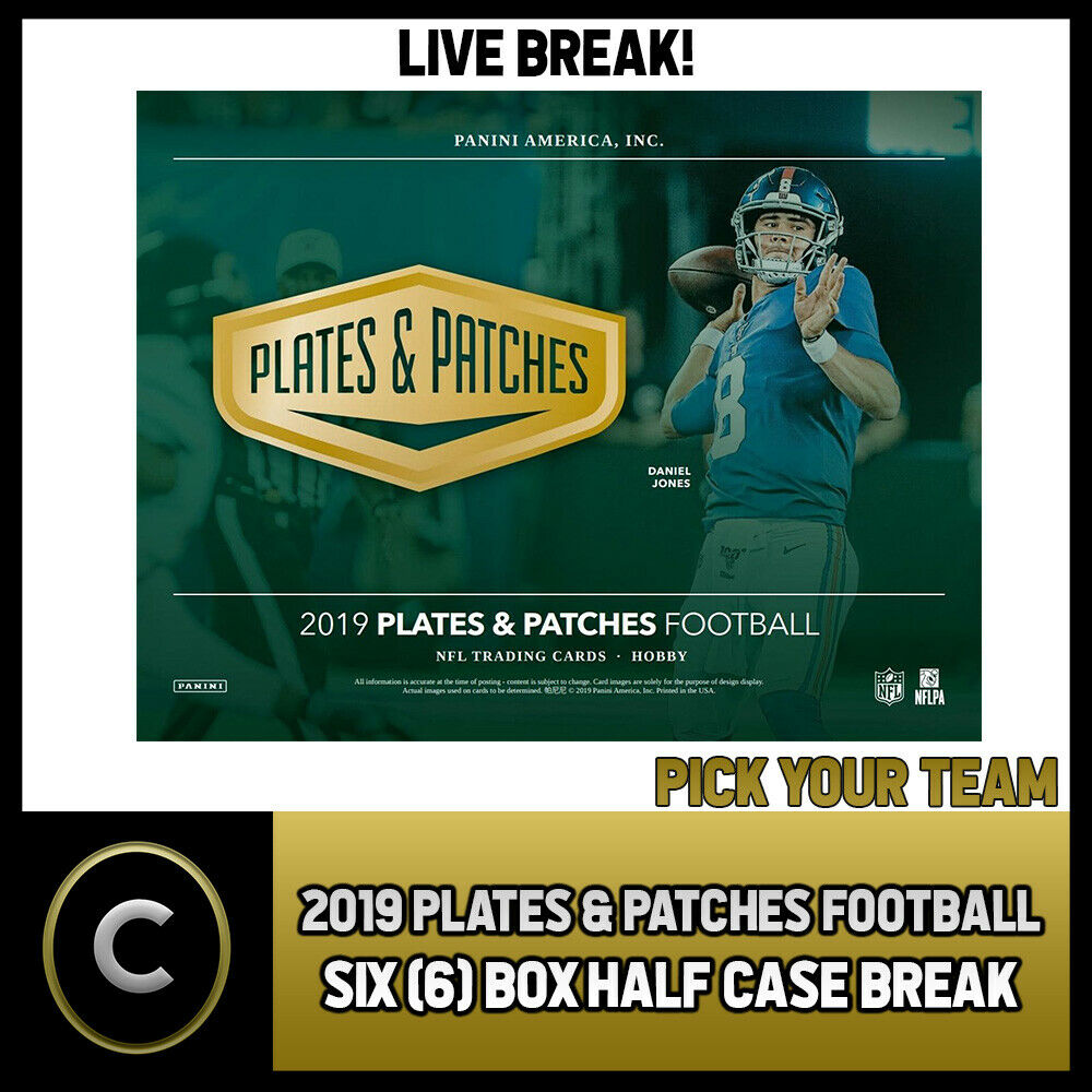 2019 PANINI PLATES & PATCHES NFL 6 BOX (HALF CASE) BREAK #F457 - PICK YOUR TEAM