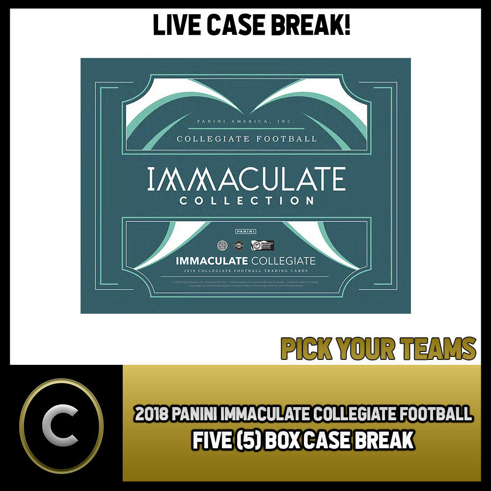 2018 PANINI IMMACULATE COLLEGIATE 5 BOX FULL CASE BREAK #F003 - PICK YOUR TEAM
