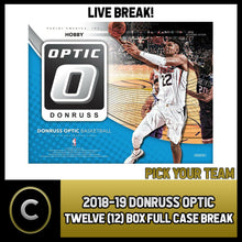 Load image into Gallery viewer, 2018-19 DONRUSS OPTIC BASKETBALL 12 BOX FULL CASE BREAK #B154 - PICK YOUR TEAM