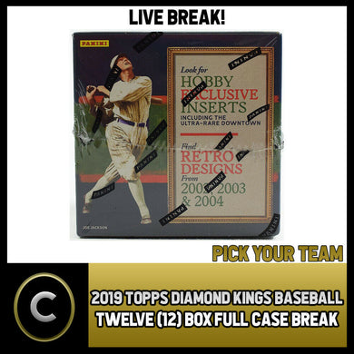 2019 PANINI DIAMOND KINGS BASEBALL 12 BOX (CASE) BREAK #A215 - PICK YOUR TEAM