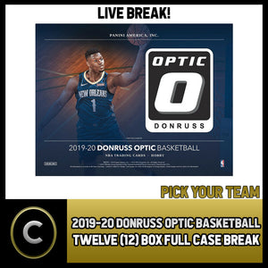2019-20 DONRUSS OPTIC BASKETBALL 12 BOX (FULL CASE) BREAK #B324 - PICK YOUR TEAM