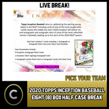 Load image into Gallery viewer, 2020 TOPPS INCEPTION BASEBALL 8 BOX (HALF CASE) BREAK #A773 - PICK YOUR TEAM