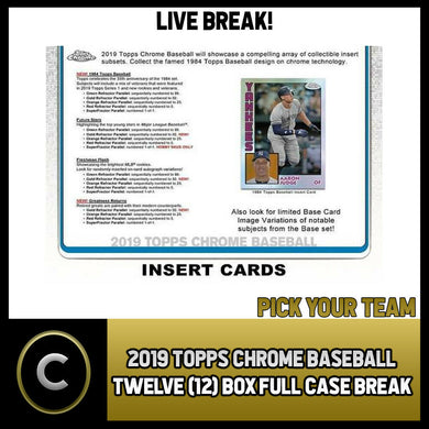 2019 TOPPS CHROME BASEBALL 12 BOX (FULL CASE) BREAK #A333 - PICK YOUR TEAM