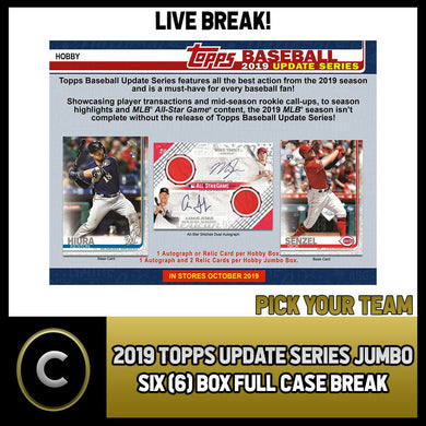 2019 TOPPS UPDATE SERIES JUMBO 6 BOX FULL CASE BREAK #A586 - PICK YOUR TEAM
