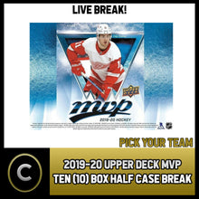 Load image into Gallery viewer, 2019-20 UPPER DECK MVP HOCKEY 10 BOX (HALF CASE) BREAK #H420 - PICK YOUR TEAM -