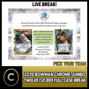 2019 BOWMAN CHROME JUMBO BASEBALL 12 BOX FULL CASE BREAK #A351 - PICK YOUR TEAM