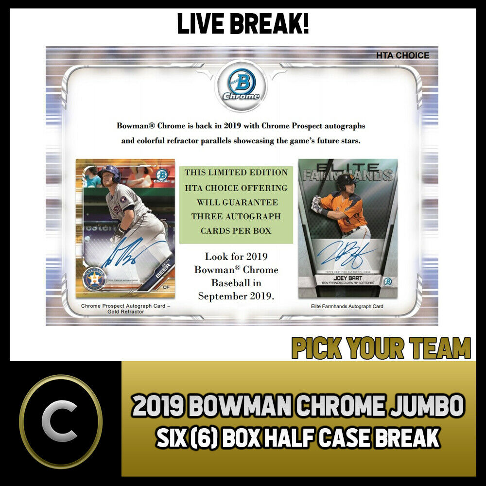 2019 BOWMAN CHROME JUMBO BASEBALL 6 BOX HALF CASE BREAK #A369 - PICK YOUR TEAM