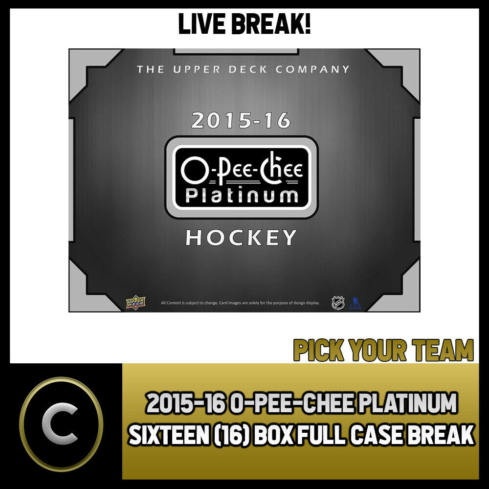 2015-16 O-PEE-CHEE PLATINUM 16 BOX (FULL CASE) BREAK #H884 - PICK YOUR TEAM -