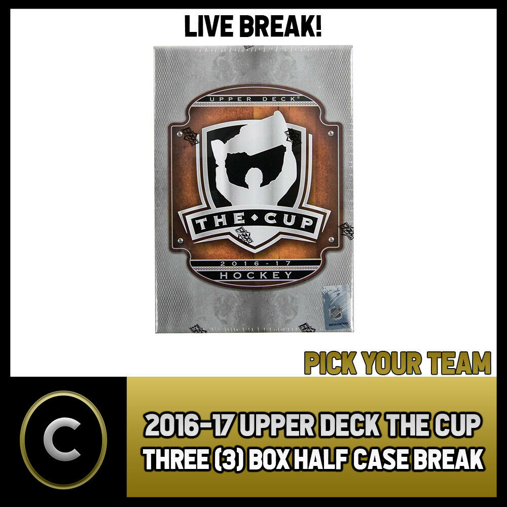 2016-17 UPPER DECK THE CUP - 3 BOX HALF CASE BREAK #H735 - PICK YOUR TEAM -