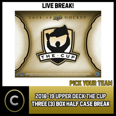 2018-19 UPPER DECK THE CUP 3 BOX (HALF CASE) BREAK #H525 - PICK YOUR TEAM -