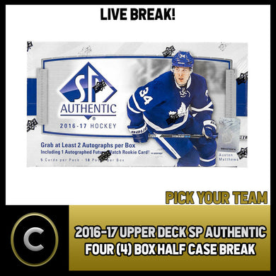 2016-17 UPPER DECK SP AUTHENTIC - 4 BOX HALF CASE BREAK #H646 - PICK YOUR TEAM -