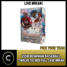 Load image into Gallery viewer, 2018 BOWMAN BASEBALL 12 BOX (FULL CASE) BREAK #A143 - PICK YOUR TEAM