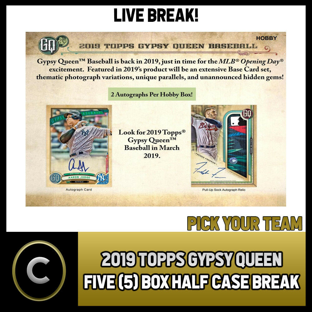 2019 TOPPS GYPSY QUEEN BASEBALL 5 BOX (HALF CASE) BREAK #A140 - PICK YOUR TEAM