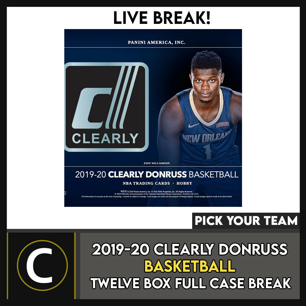 2019-20 CLEARLY DONRUSS BASKETBALL 12 BOX FULL CASE BREAK #B533 - PICK YOUR TEAM
