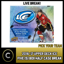 Load image into Gallery viewer, 2016-17 UPPER DECK ICE HOCKEY 5 BOX (HALF CASE) BREAK #H942 - PICK YOUR TEAM -
