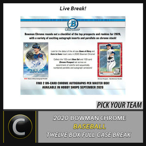 2020 BOWMAN CHROME BASEBALL 12 BOX (FULL CASE) BREAK #A816 - PICK YOUR TEAM