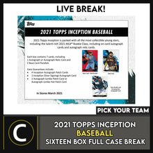 Load image into Gallery viewer, 2021 TOPPS INCEPTION BASEBALL 16 BOX FULL CASE BREAK #A1084 - PICK YOUR TEAM