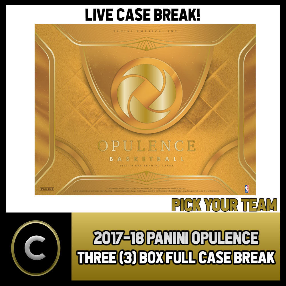 2017-18 PANINI OPULENCE BASKETBALL 3 BOX FULL CASE BREAK #B040 - PICK YOUR TEAM
