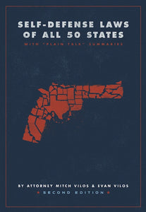Self-Defense Laws of All 50 States: 2nd Edition