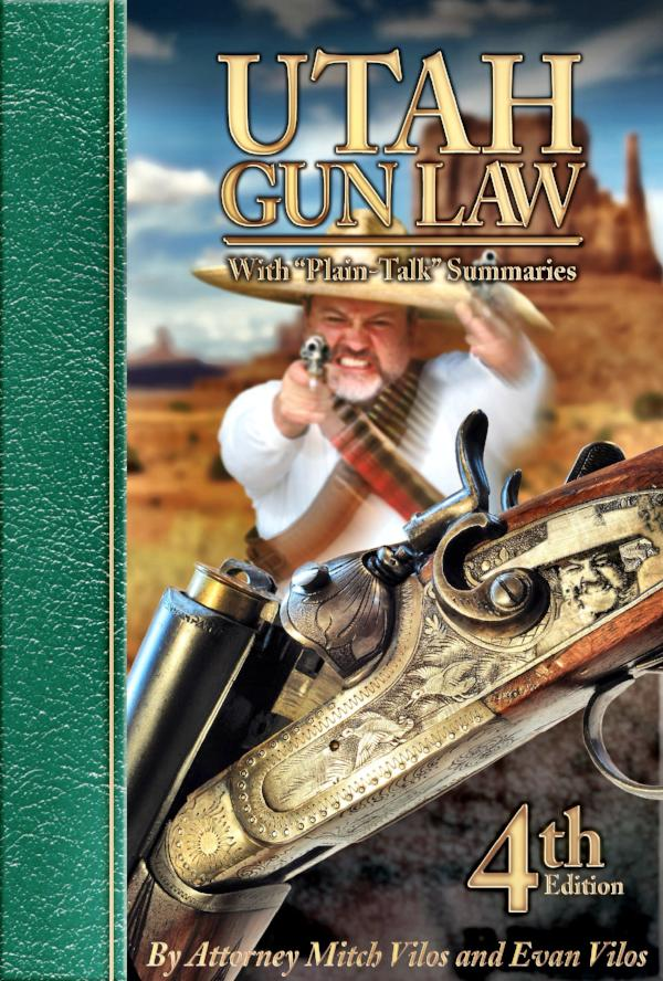 Utah Gunlaw - 4th Edition