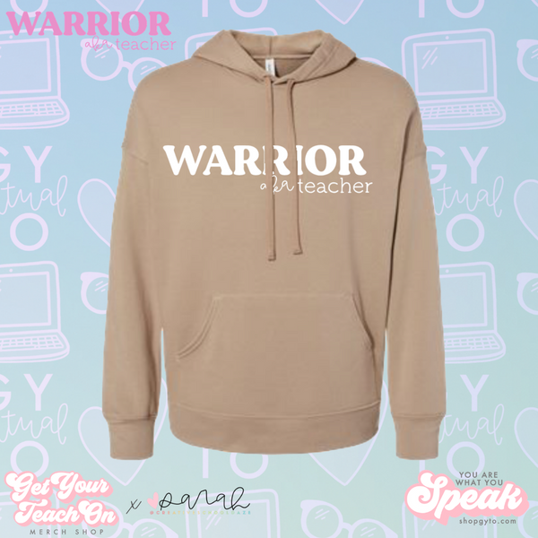 Warrior Teacher Hoodie