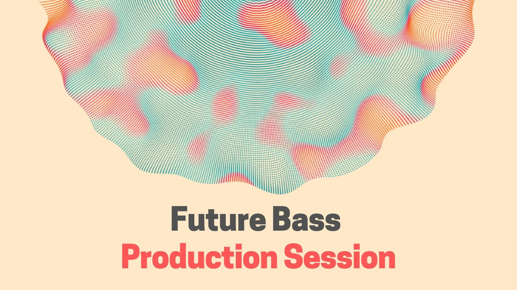 Future Bass Free Production Resources #1