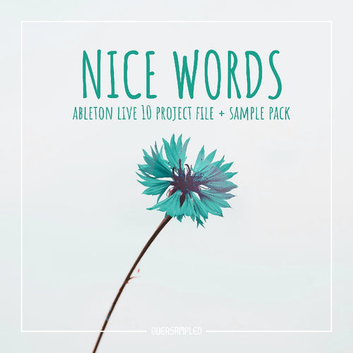 NICE WORDS - Future Bass Ableton Live 10 Project File + Sample Pack